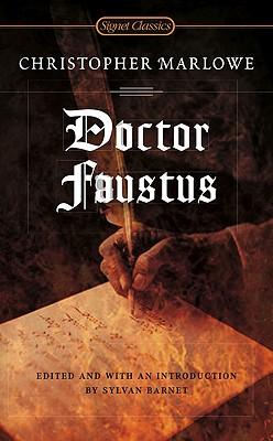Doctor Faustus By Marlowe, Christopher/ Barnet, Sylvan (EDT)